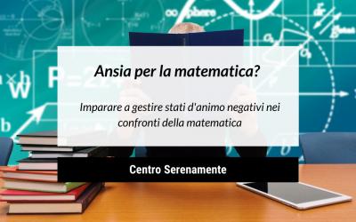 Come gestire l'ansia per la matematica?